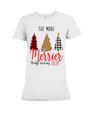 The More The Merrier Premium Fit Ladies Tee thumbnail