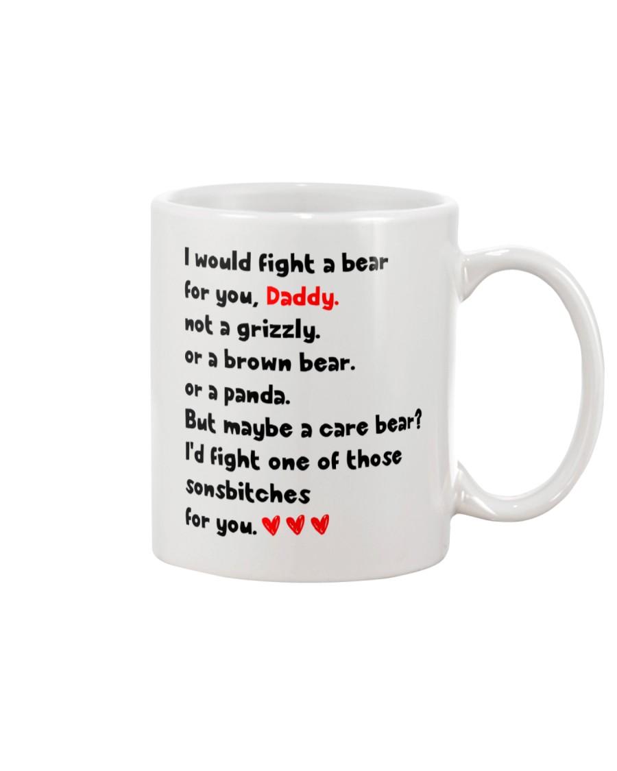 Fight A Bear For You Mug
