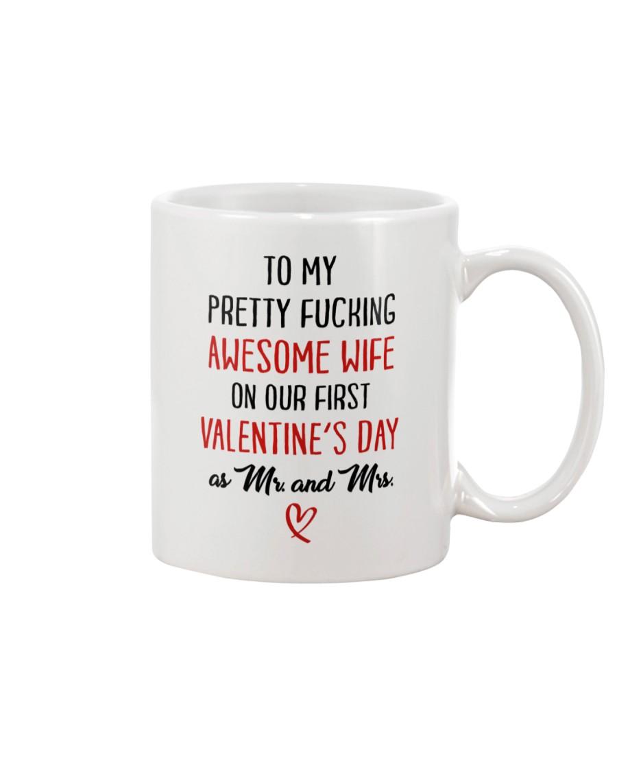 Pretty Awesome Wife First Valentine Mug