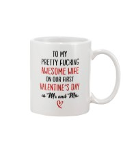 Pretty Awesome Wife First Valentine Mug front