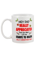 Appreciated That You Didn't Let Me Starve To Death Mug back