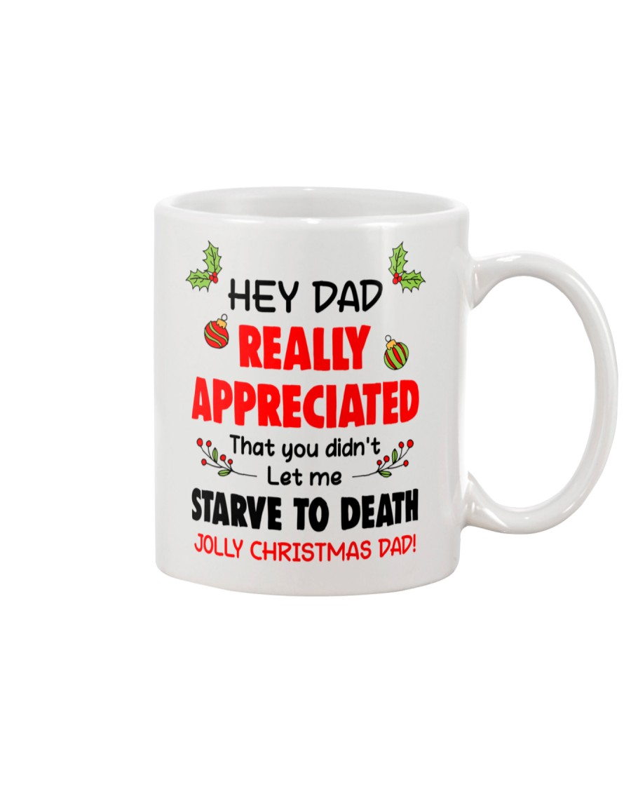 Appreciated That You Didn't Let Me Starve To Death Mug