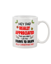 Appreciated That You Didn't Let Me Starve To Death Mug front