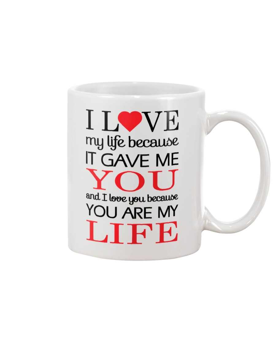 You're My Life  Mug