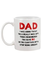 Dad Stop Being Greedy Mug back