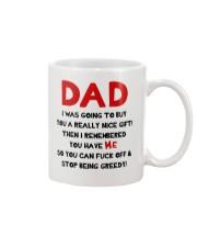 Dad Stop Being Greedy Mug front