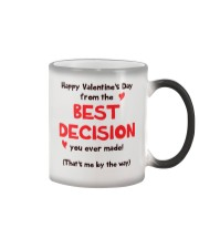 Valentine Best Decision Color Changing Mug tile