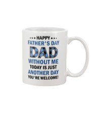 Today Is Just Another Day Mug front