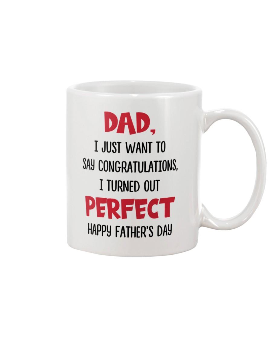 Congratulations Turned Out Perfect Mug