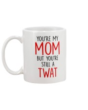 My Still A Twat Mug back