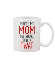 My Still A Twat Mug tile
