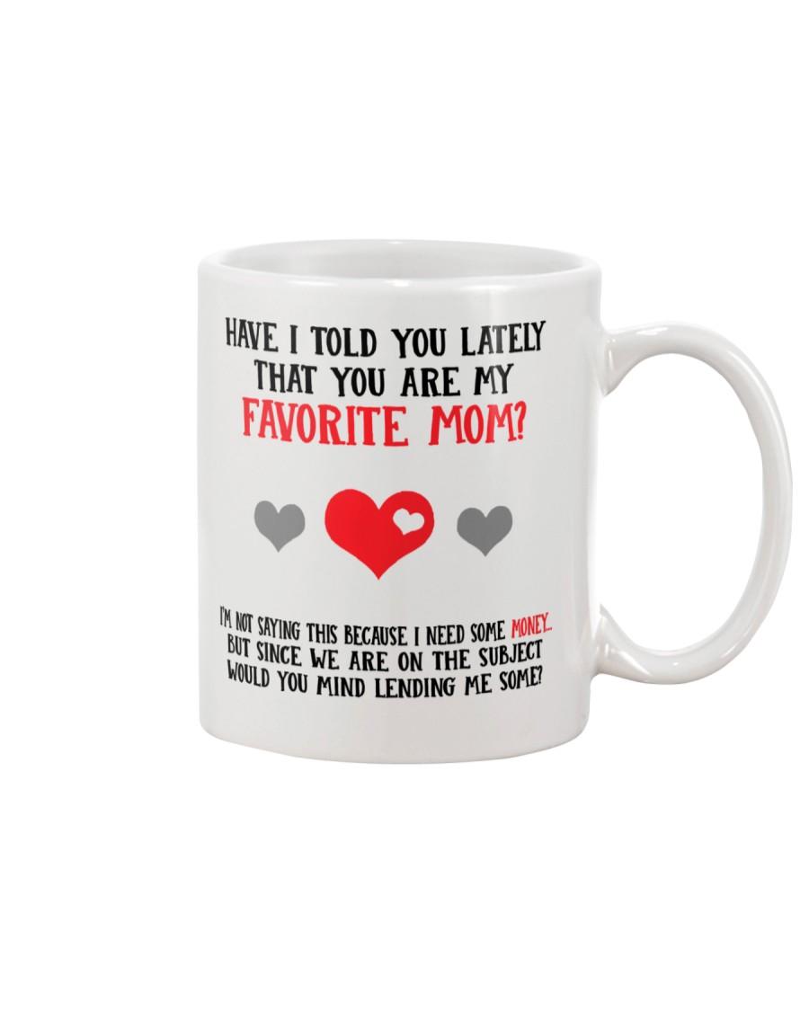 You Are My Favorite Mom Mug