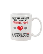 You Are My Favorite Mom Mug front