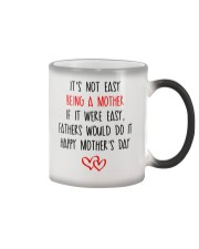Being A Mother Isn't Easy Color Changing Mug thumbnail