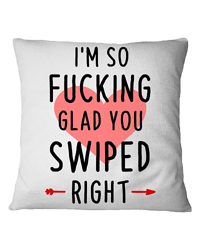 Glad Swiped Right Pillow