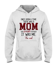 Once Upon A Mom Cuss Hooded Sweatshirt front