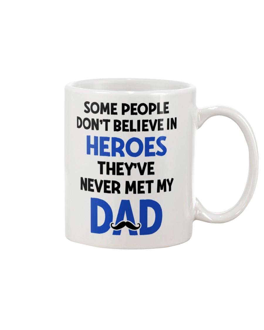 Not Believe In Heroes Mug