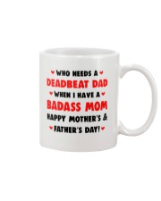 Who Needs A Deadbeat Dad  Mug front