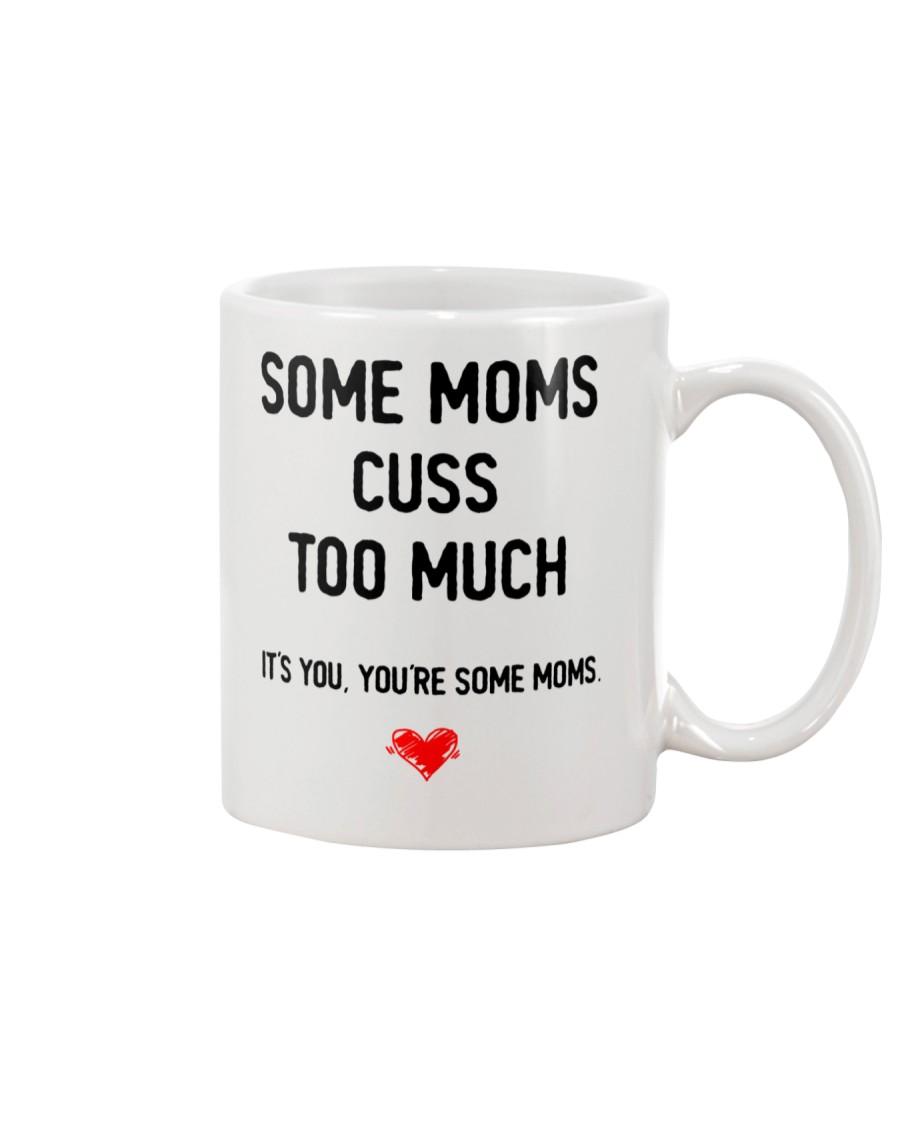 Some Moms Cuss Mug