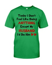 Do Anything Do Him Classic T-Shirt thumbnail