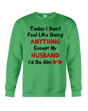 Do Anything Do Him Crewneck Sweatshirt thumbnail