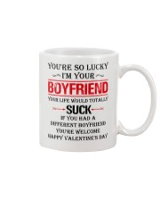 You're So Lucky I'm Your  Boyfriend Mug front