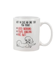 In case No One Told You Today Mug front