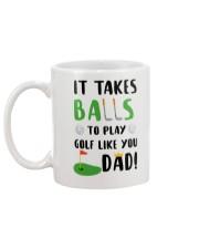 Takes Balls To Play Golf Like Dad Mug back