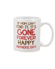Mom Can't Find It Mug front