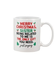 Being Related To Me Is The Only Gift You Need Mug front
