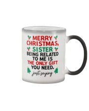 Being Related To Me Is The Only Gift You Need Color Changing Mug thumbnail