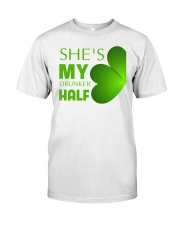 She Is My Drunker Half Classic T-Shirt front