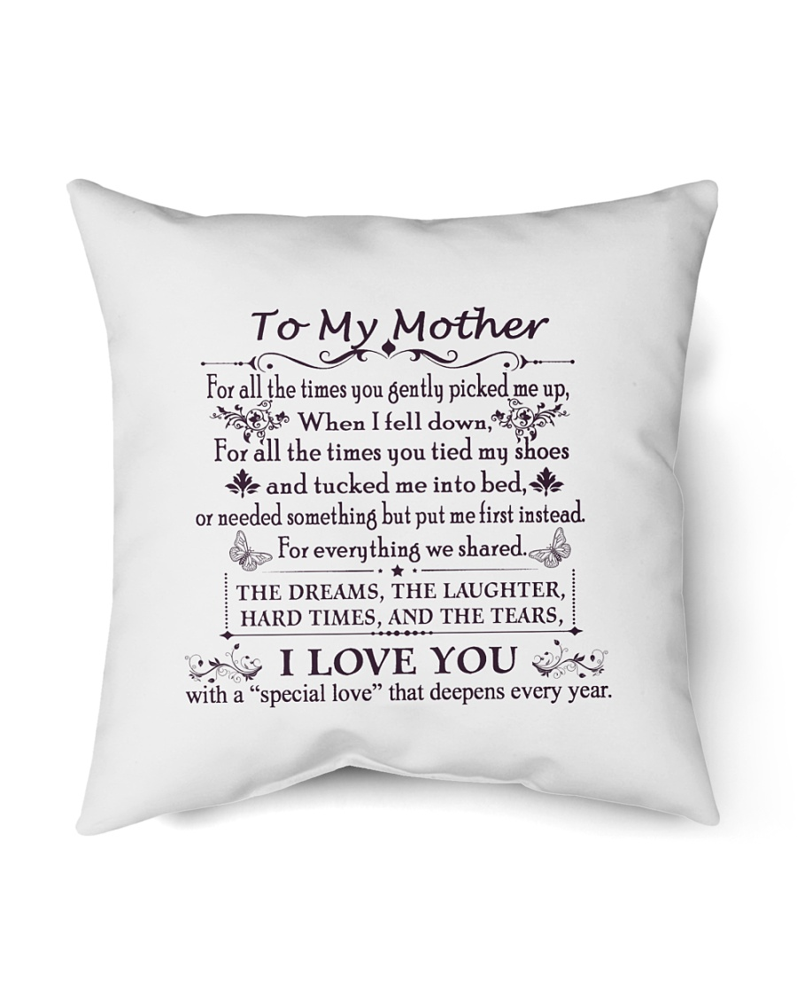"""To My Mother Indoor Pillow - 16"""" x 16"""""""