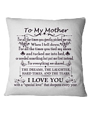To My Mother Square Pillowcase thumbnail