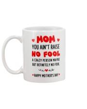 Ain't Raise No Fool Mug back