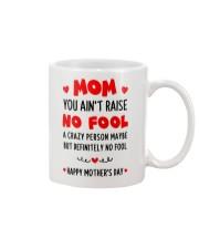 Ain't Raise No Fool Mug front