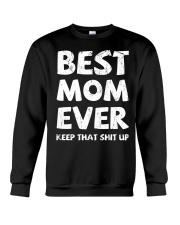 Best Mom Ever Keep Up Crewneck Sweatshirt thumbnail