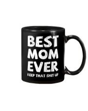 Best Mom Ever Keep Up Mug thumbnail