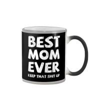 Best Mom Ever Keep Up Color Changing Mug thumbnail