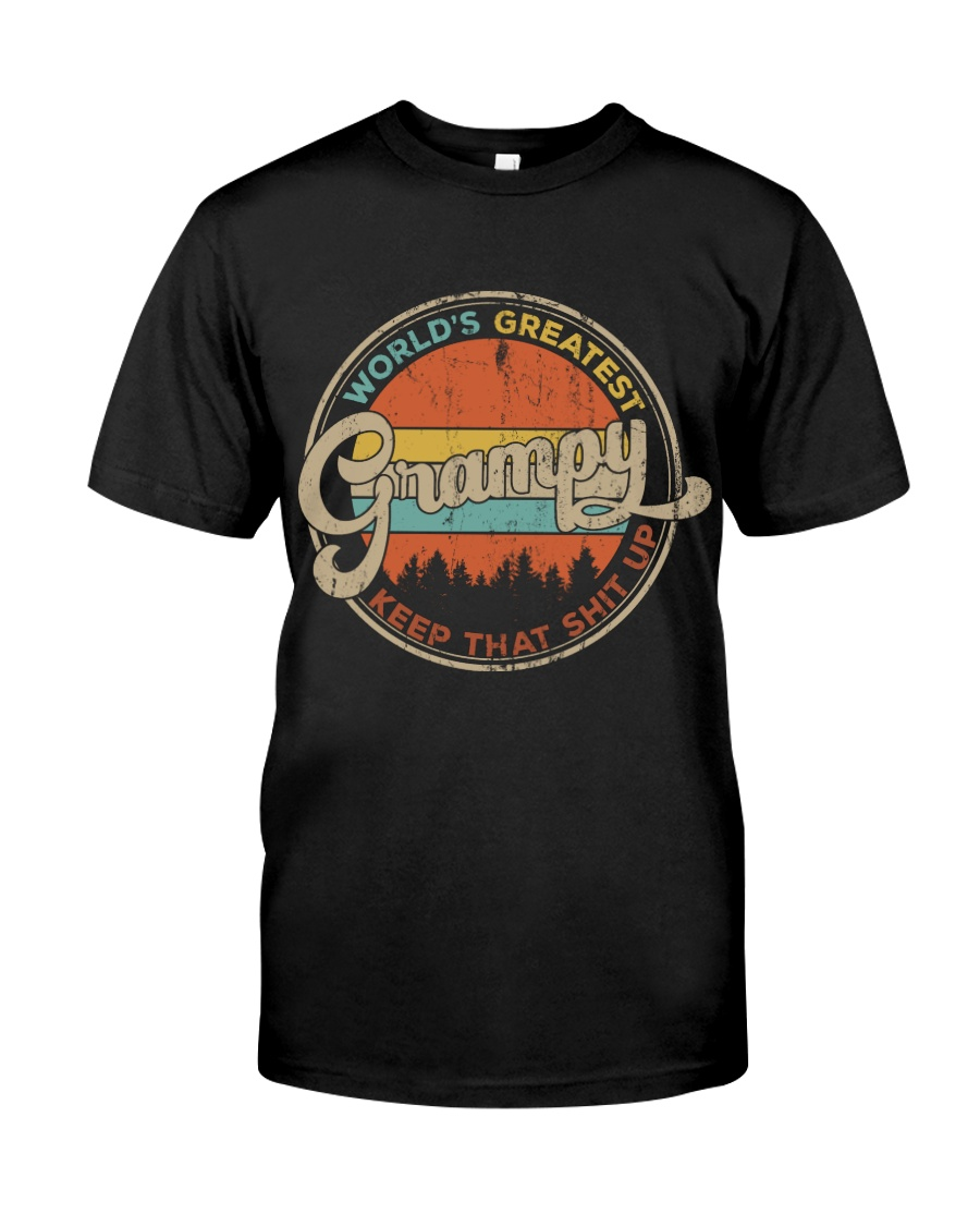 World's Greatest Grampy Keep Up Classic T-Shirt