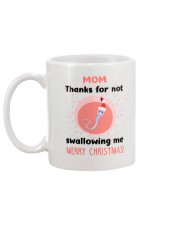 Thanks For Not Swallowing Me Mug back