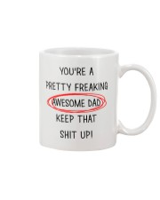 Pretty Freaking Awesome Dad Keep Up  Mug front