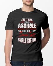 You Think I'm An Asshole Classic T-Shirt lifestyle-mens-crewneck-front-13