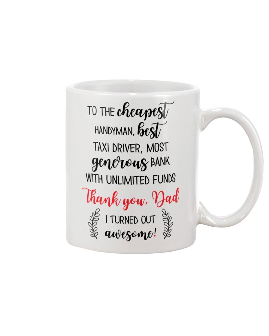 Thank Dad I Turned Out Awesome Mug