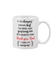 Thank Dad I Turned Out Awesome Mug front
