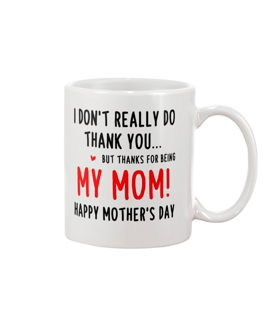 Not Really Thank Mug