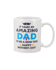 Amazing Dad To Mom Mug front