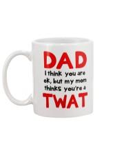 Mom Thinks Dad Twat Mug back