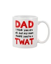 Mom Thinks Dad Twat Mug front