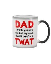 Mom Thinks Dad Twat Color Changing Mug thumbnail